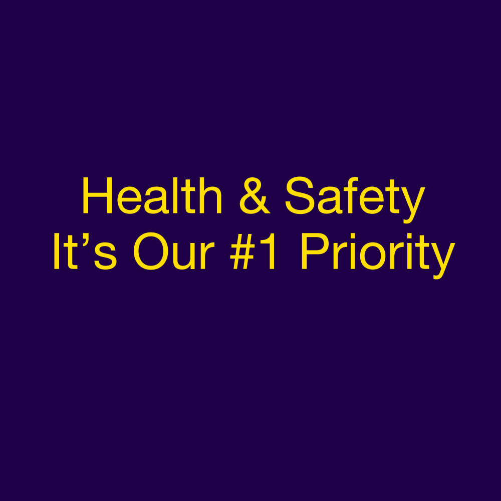 Heath & Safety is Our Absolute Priority
